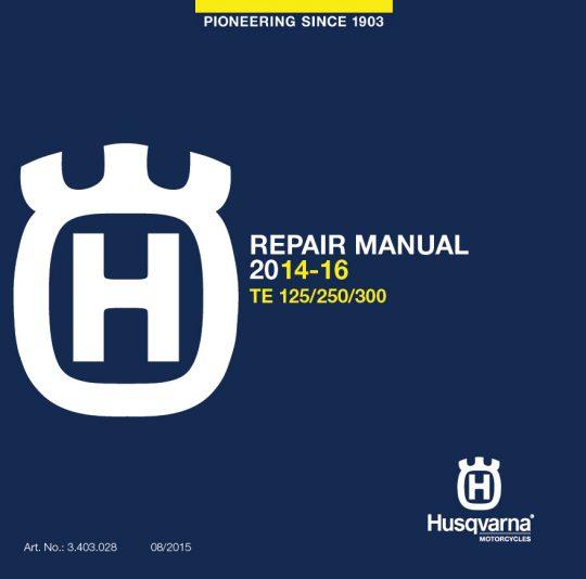 Husqvarna DVD Repair Manual TE 125-300 14-16