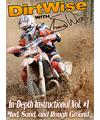 DirtWise In-Depth DVD Volume #1