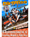 DirtWise In-Depth DVD Volume #2