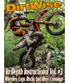 DirtWise In-Depth DVD Volume #3